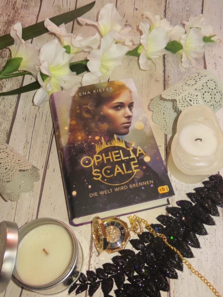 Ophelia Scale Die Welt wird brennen Lena Kiefer