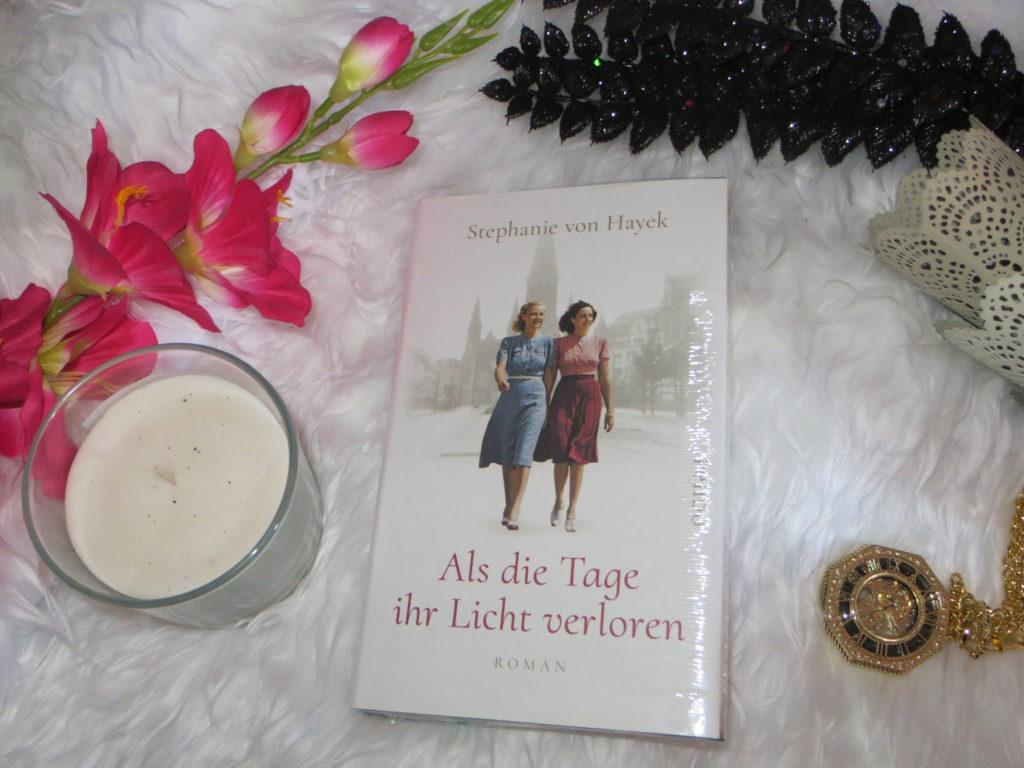 Stephanie von Hayek Als die Tage ihr Licht verloren
