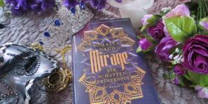 Mirage Die Schattenprinzessin Somaiya Daud
