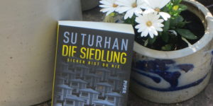 Su Turhan Die Siedlung
