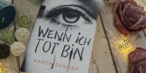 Karen Sander - Wenn ich tot bin