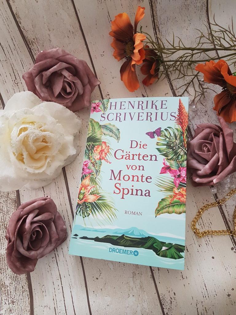 Die Gärten von Monte Spina Henrike Scriverius