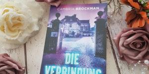 Cambria Brockman Die Verbindung