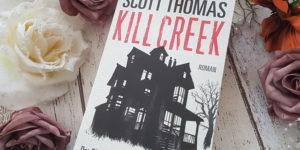 Kill Creek Scott Thomas