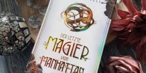 Der letzte Magier von Manhattan Lisa Maxwell