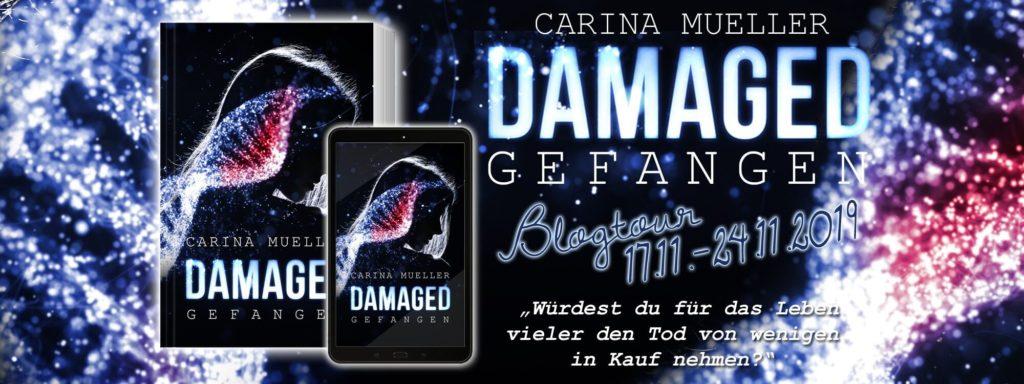 Damaged Carina Müller