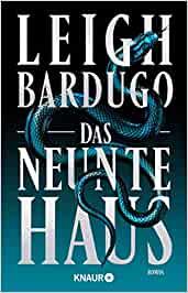 Leigh Bardugo Das neunte Haus