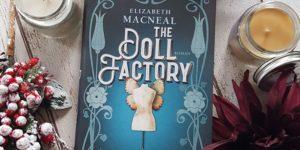The doll factory Elizabeth Macneal
