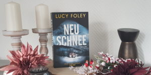 Lucy Foley Neuschnee
