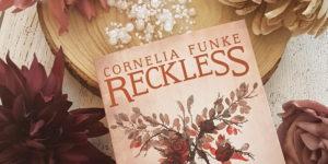 Reckless Steinernes Fleisch von Cornelia Funke