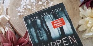 Erik Axl Sund Puppentod