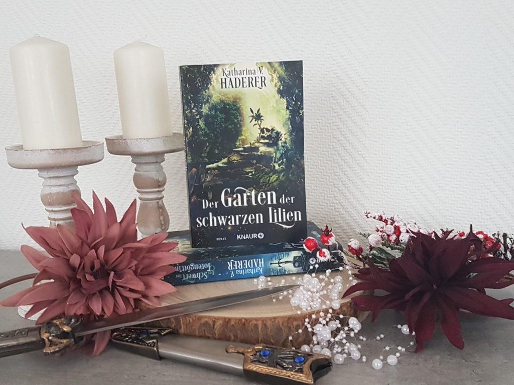 Katharina von Haderer Der Garten der schwarzen Lilien