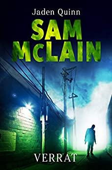 Sam McLain: Verrat von Jaden Quinn