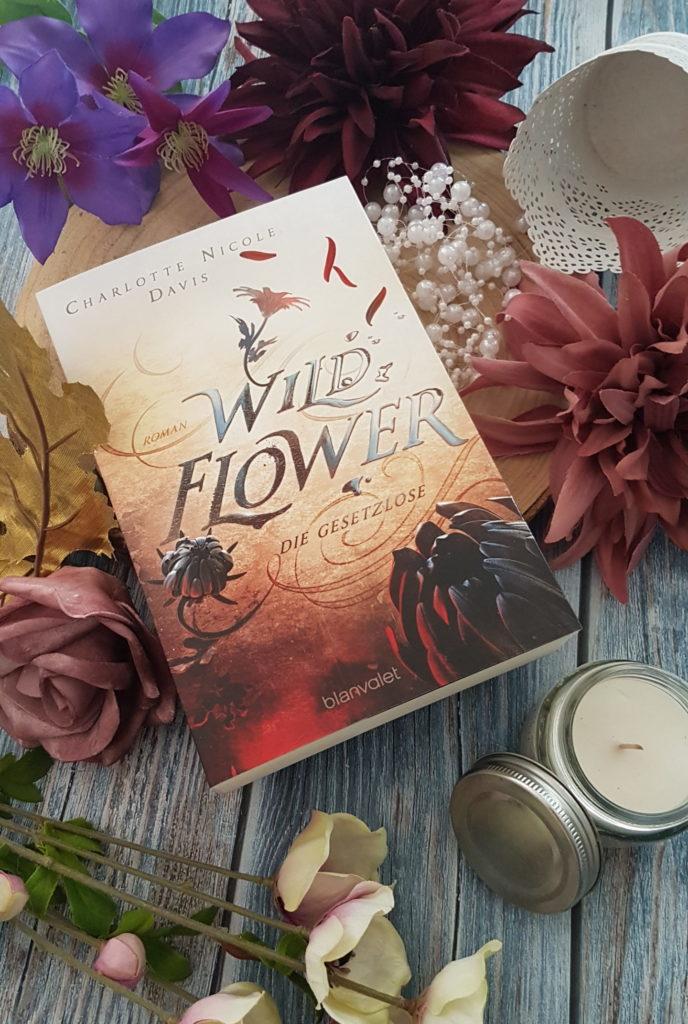 Wild Flower Die Gesetzlose von Charlotte Nicole Davis