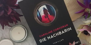 Die Nachbarin Caroline Corcoran