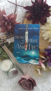 Herz aus Blut und Asche von Amélie Wen Zhao