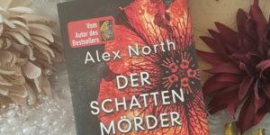 Alex north Der Schattenmörder