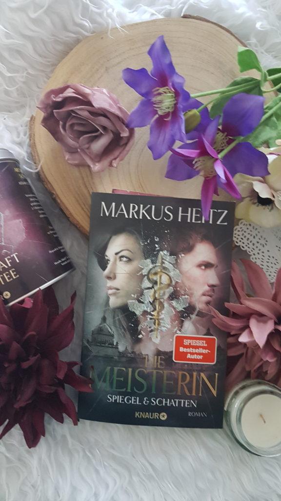Die Meisterin Spiegel und Schatten Markus Heitz