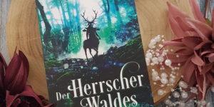 Der Herrscher des Waldes Katharina von Haderer