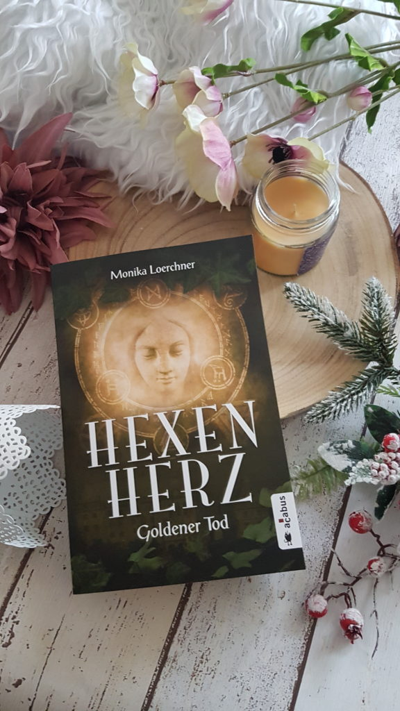Hexenherz Goldener Tod von Monika Loerchner